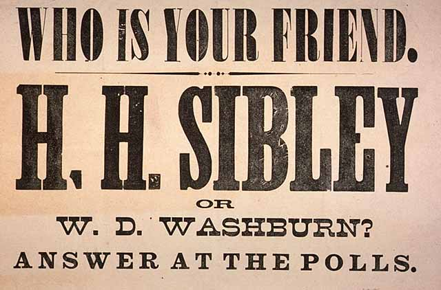 Who Is Your Friend. H.H. Sibley or W.D. Washburn?