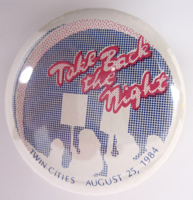 Take Back the Night Button, 1984.